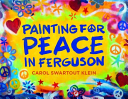Painting for Peace in Ferguson Paints Over Truth