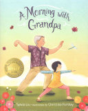 A Morning with Grandpa