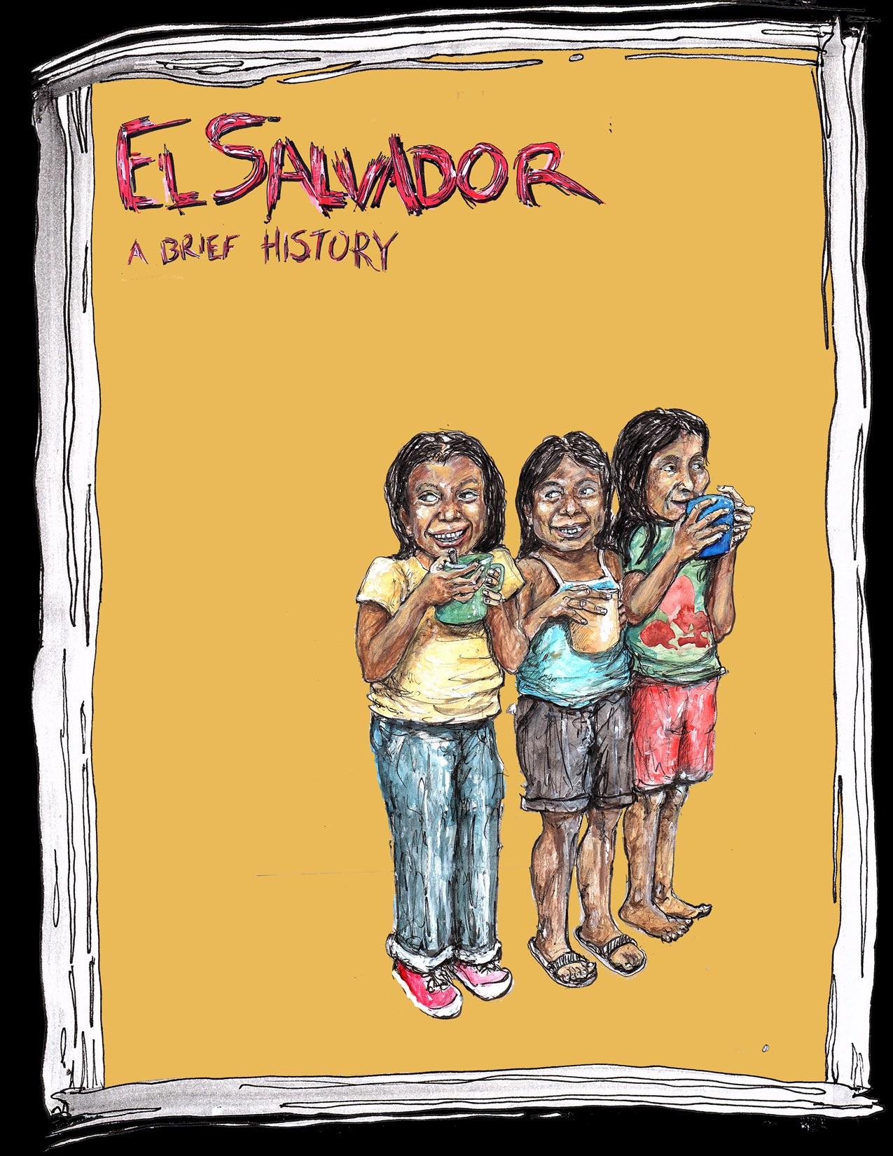 El Salvador A Brief History