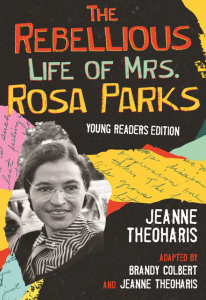 book cover image of The Rebellious Life of Mrs. Rosa Parks Young Reader's Edition link to Bookshop