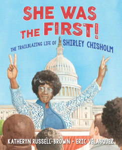 link to Bookshop.org to purchase She was the First! The Trailblazing Life of Shirley Chisholm