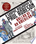 Ballad of an American: A Graphic Biography of Paul Robeson