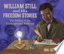 William Still and His Freedom Stories
